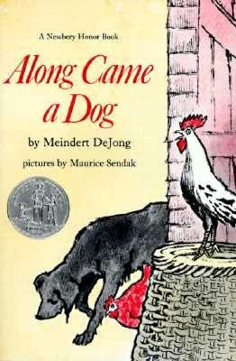 Along Came a Dog By De Jong, Meindert/ Sendak, Maurice (ILT)